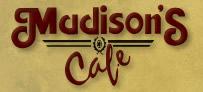 Madison's Cafe